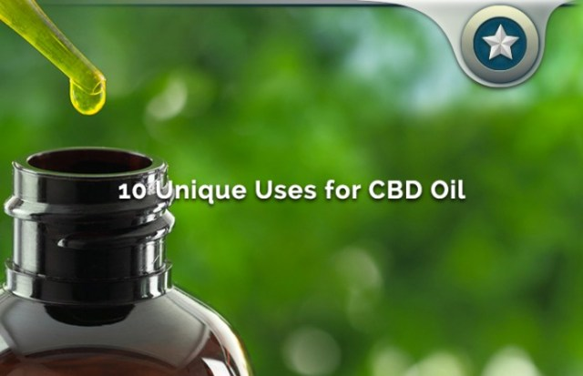 10 Uncommon Uses for CBD Oil