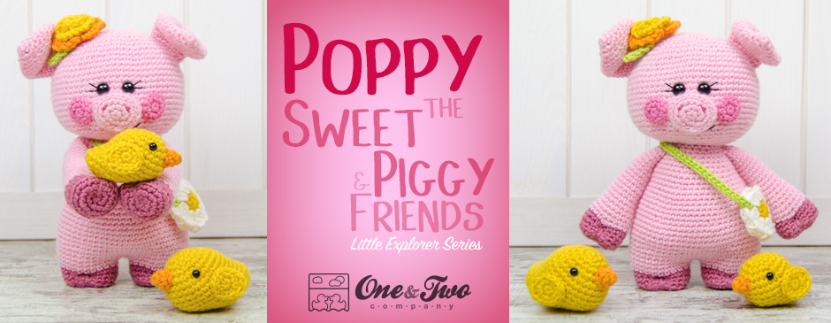 Poppy The Sweet Piggy And Friends New Crochet Pattern One And