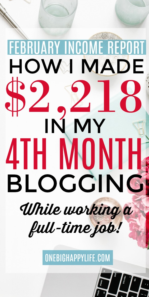 February 2018 Blogging Income Report. How I made $2,218 in my fourth month of blogging.
