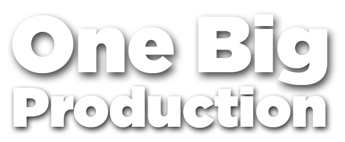 One Big Production