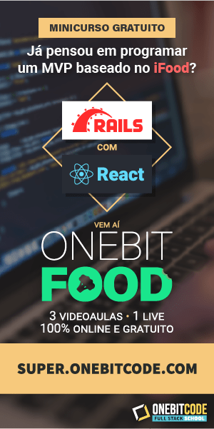Rails com React: um MVP baseado no iFood