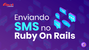 Enviando SMS no Ruby on Rails
