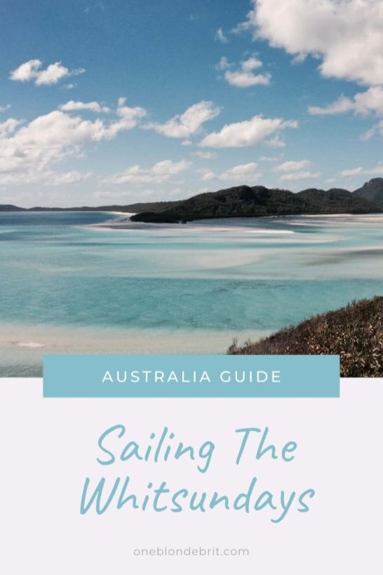 Sailing The Whitsundays Complete Guide - One Blonde Brit Pinterest