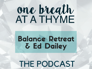 Ed Dailey & the Balance Retreat (#06)