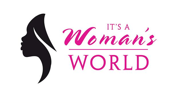 It's a Woman's World