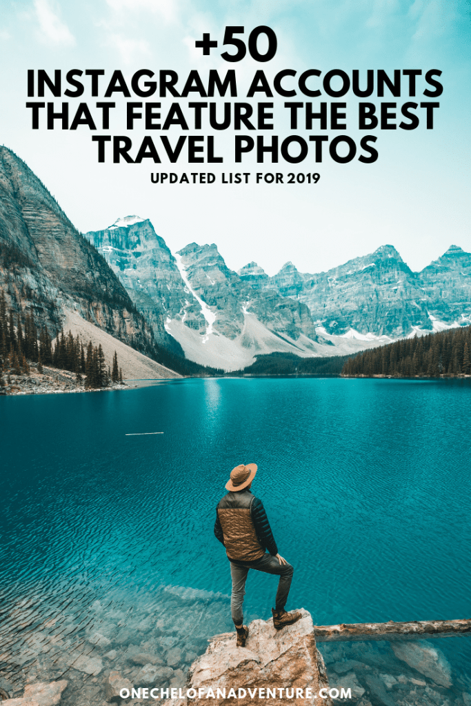 50+ Instagram Accounts That Feature The Best Travel Photos