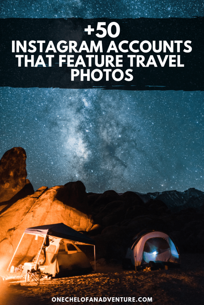 50+ Instagram Accounts That Feature The Best Travel Photos 2019