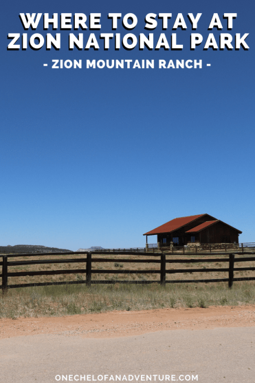 Where to Stay at Zion National Park - Zion Mountain Ranch