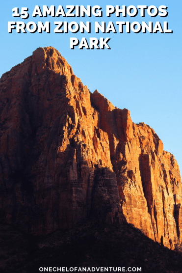 15 Amazing Photos from Zion National Park | Utah National Parks Photos | Zion Canyon