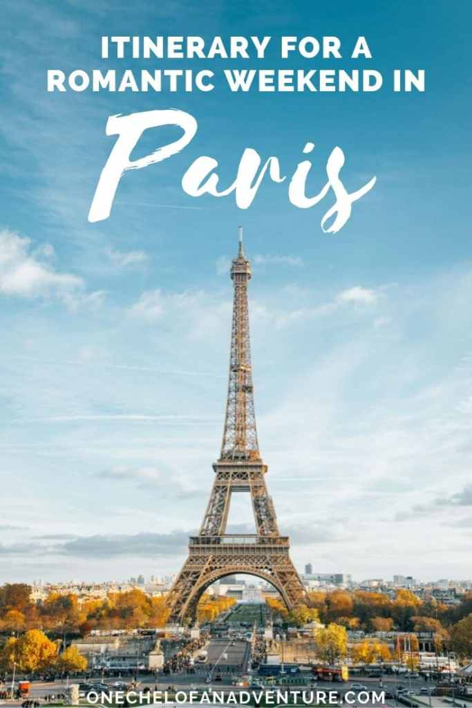 How to Have a Romantic Weekend in Paris
