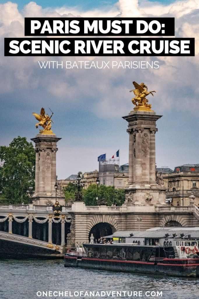 Paris Must Do: Bateaux Parisiens Scenic River Lunch Cruise