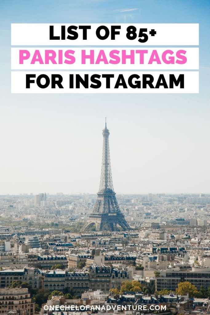 List of The Best Paris Hashtags for Instagram