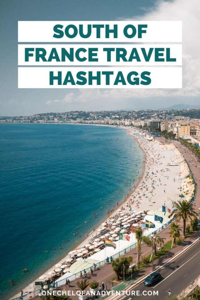 South of France Travel Hashtags