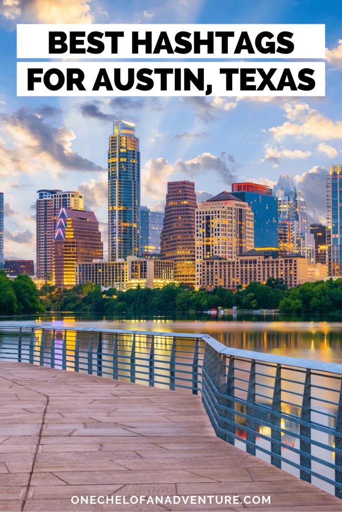 Hashtags for Austin TX
