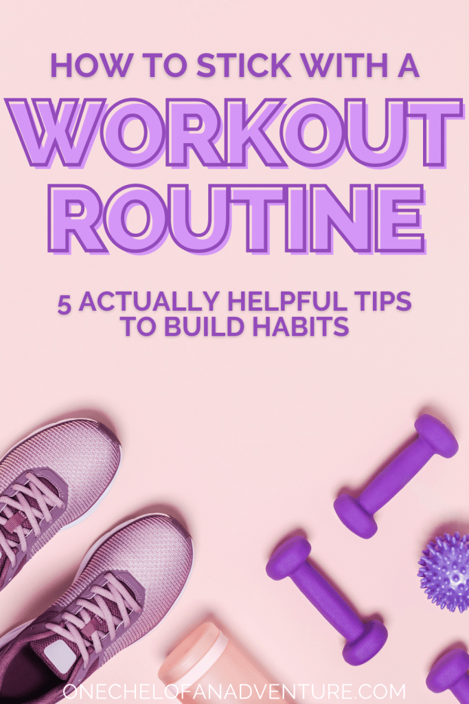 Tips for Sticking with a Workout Routine