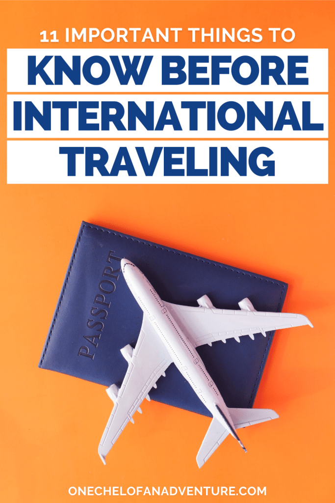 What to Know Before Traveling Internationally
