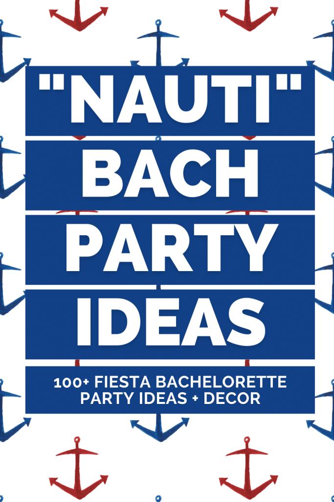 Nautical Bachelorette Party Ideas + Party Decor