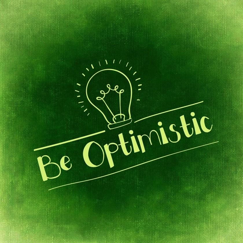 Optimism Enjoy Optimistic Positive Motivation Live