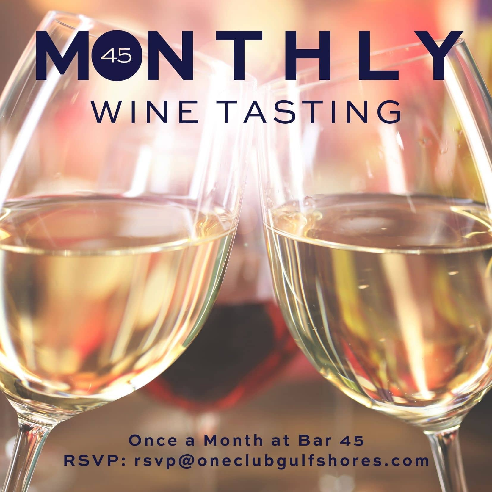 Monthly Wine Tasting at Bar 45 in Gulf Shores