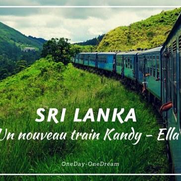 Un nouveau train au Sri Lanka entre Kandy et Ella