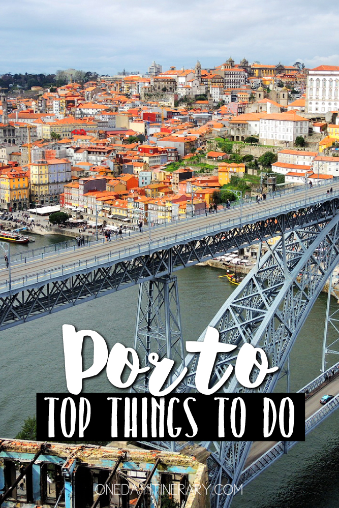 Porto Portugal Top things to do
