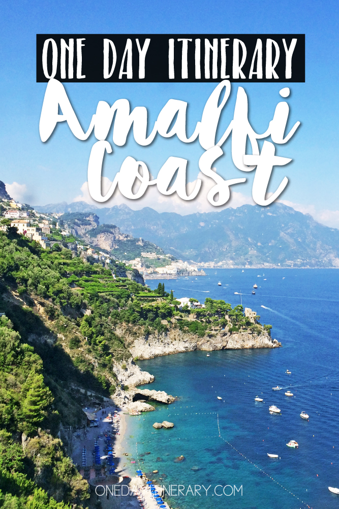 Amalfi Coast Italy One day itinerary