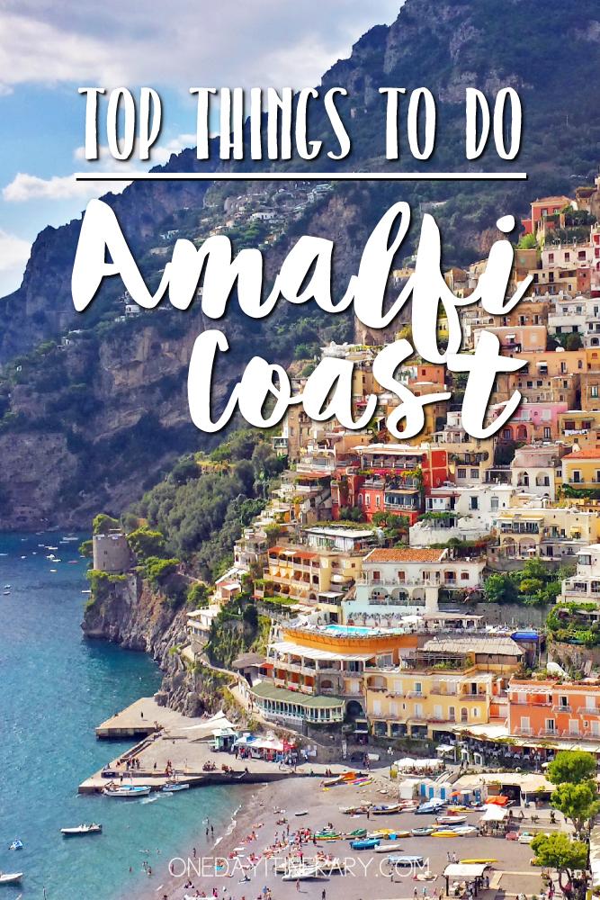 Amalfi Coast Italy Top things to do