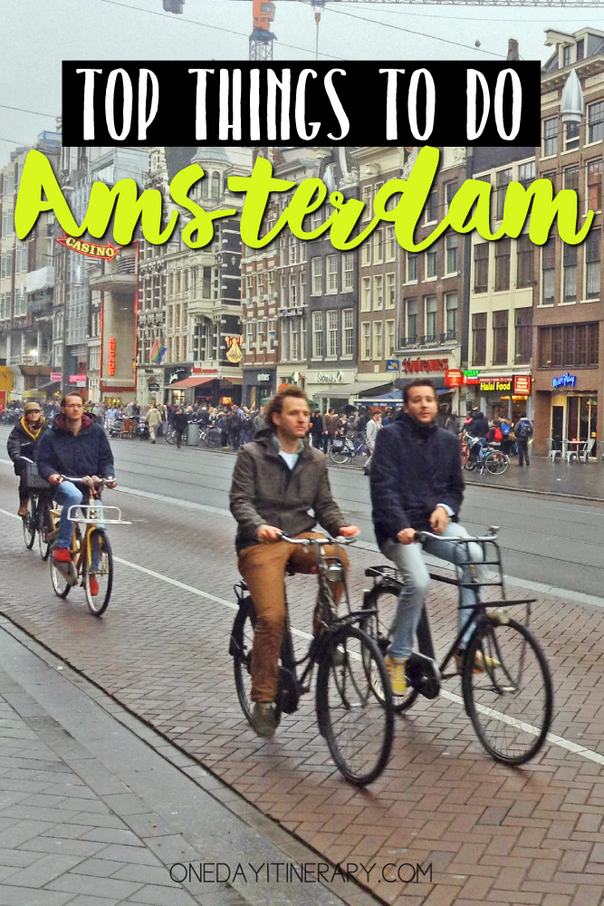 Amsterdam Netherlands Top things to do