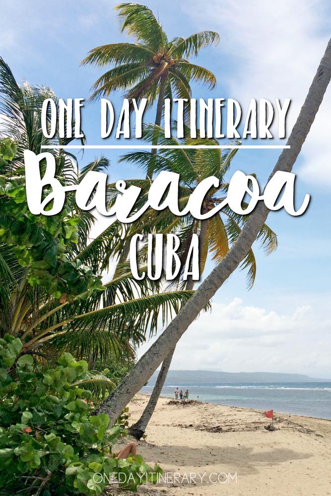 Baracoa Cuba One day itinerary