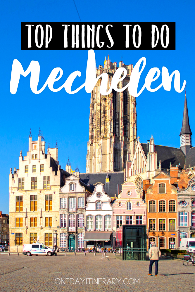 Mechelen Belgium Top Things to do