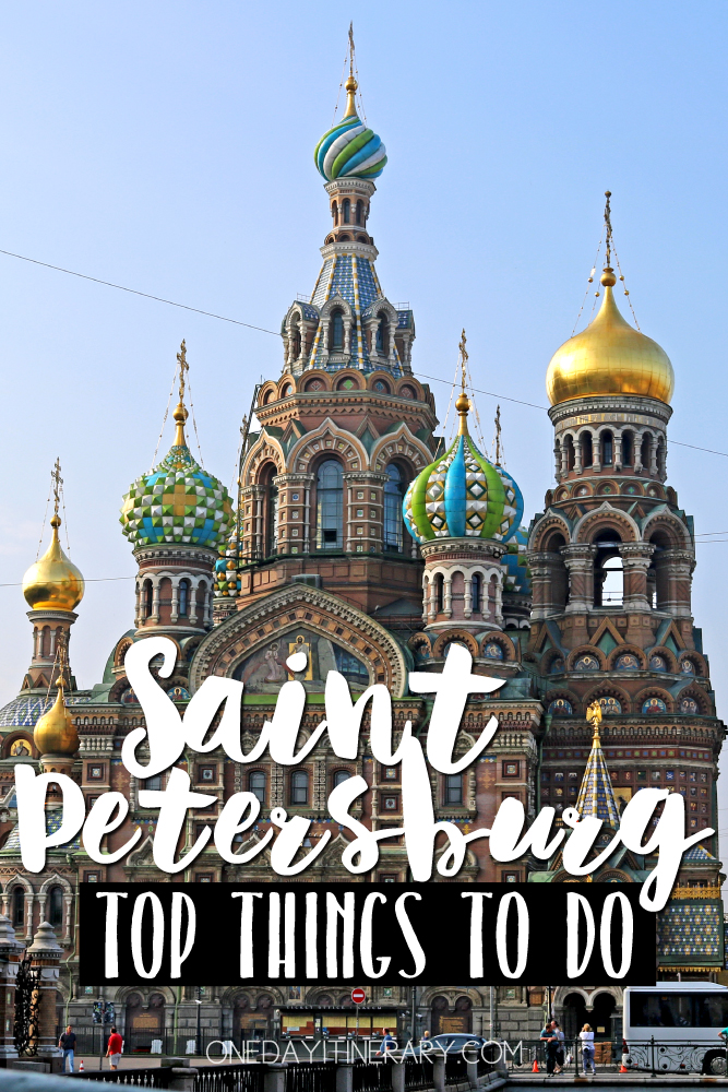 Saint Petersburg Russia Top things to do