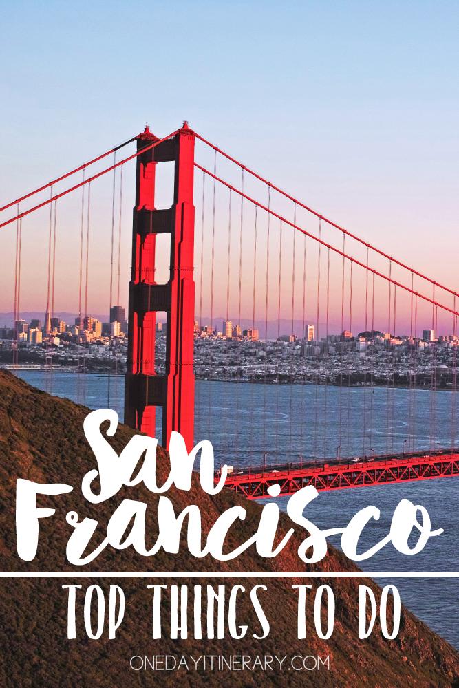 San Francisco California Top things to do