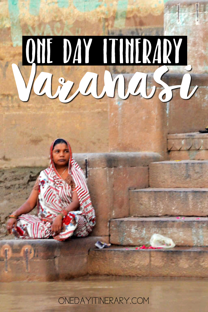 Varanasi India One day itinerary