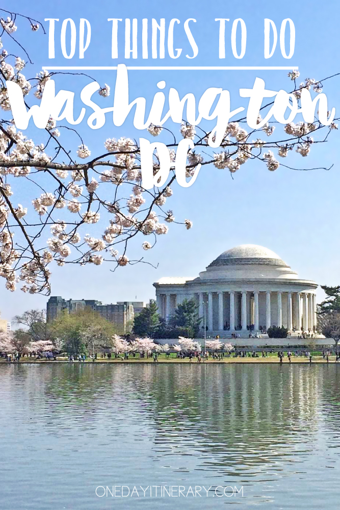 Washington D.C. Top things to do