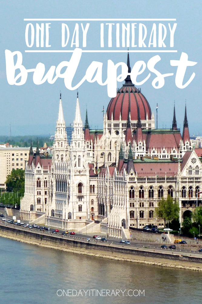 Budapest Hungary One day itinerary