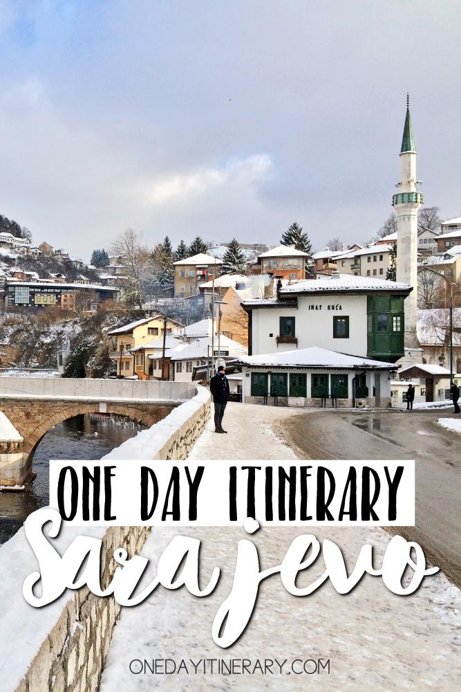 Sarajevo Bosnia and Herzegovina One day itinerary