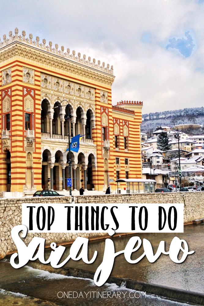 Sarajevo Bosnia and Herzegovina Top things to do