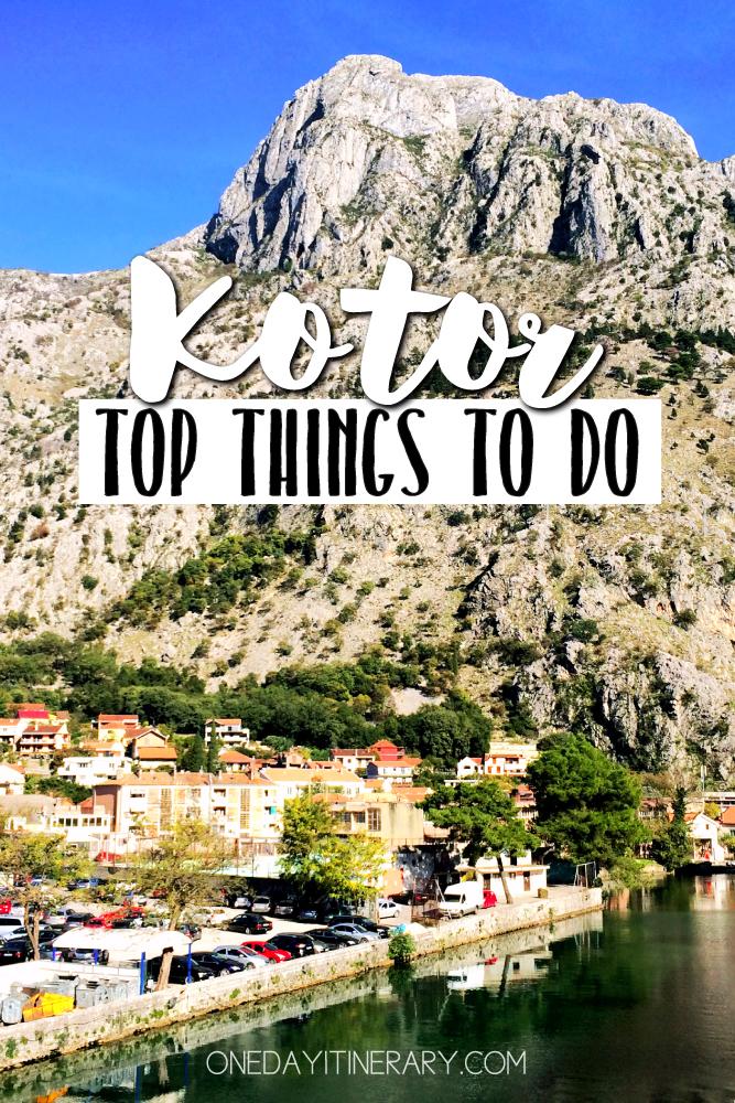 Kotor Montenegro Top things to do