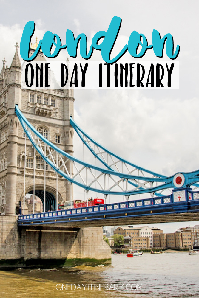 London United Kingdom One day itinerary