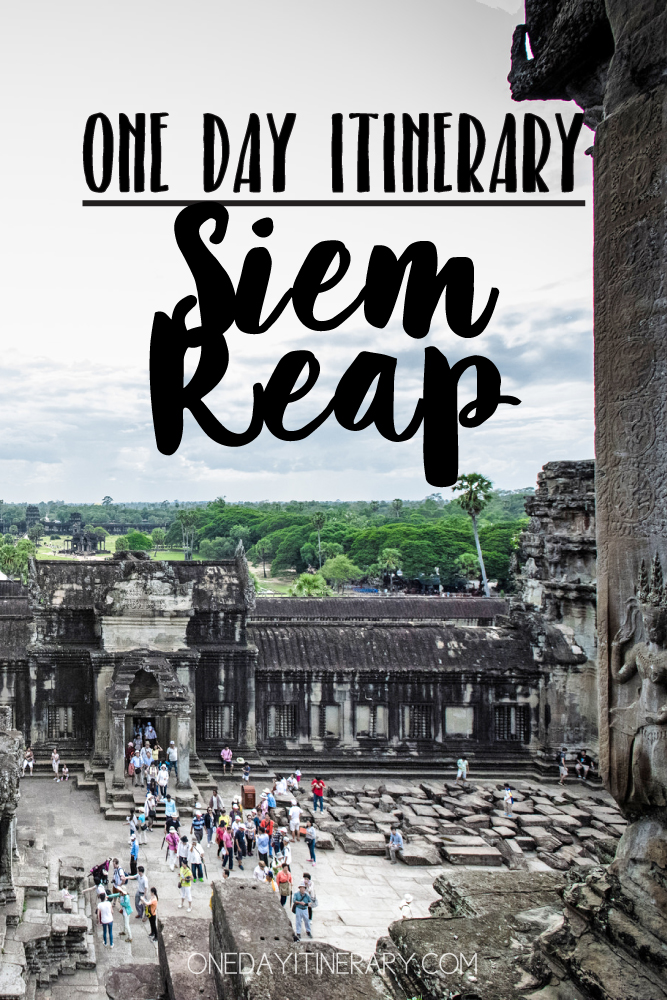 Siem Reap Cambodia One day itinerary