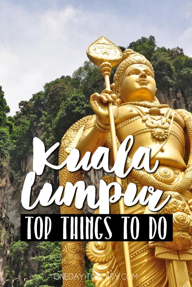 Kuala Lumpur Malaysia Top things to do