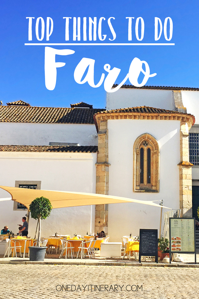 Faro Portugal Top things to do