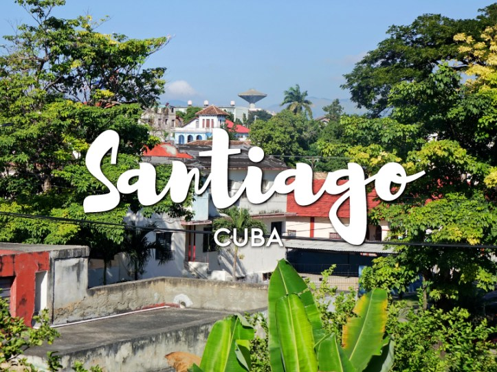 One day in Santiago de Cuba itinerary 1