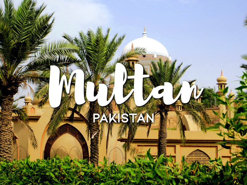One Day in Multan Itinerary- Top Things to Do In Multan