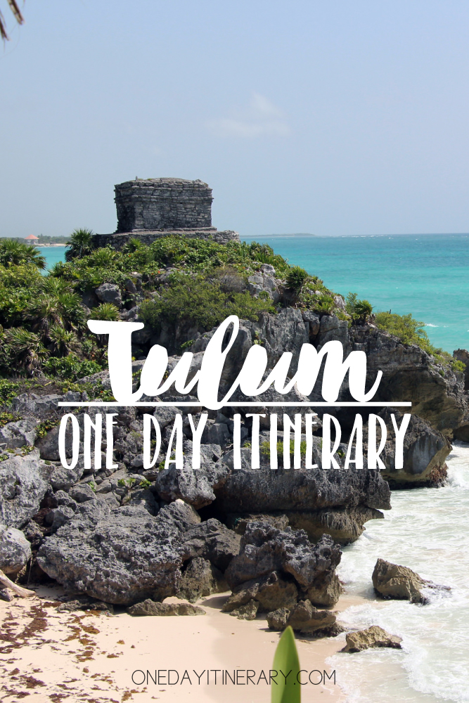 Tulum Mexico One day itinerary