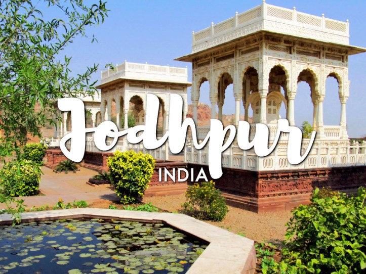 One day in Jodhpur Itinerary