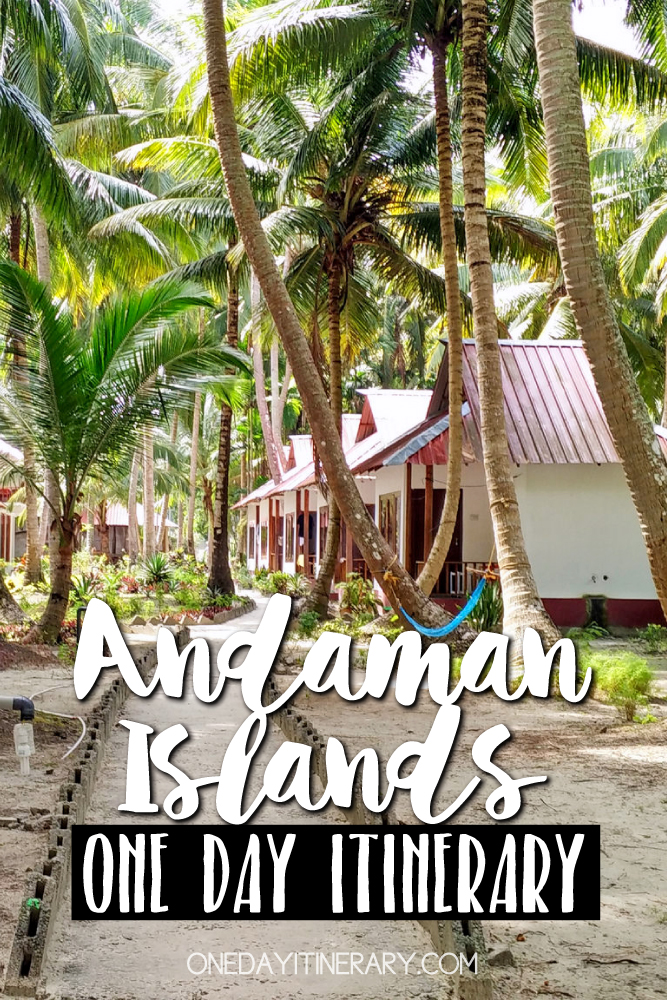 Andaman Islands India One day itinerary