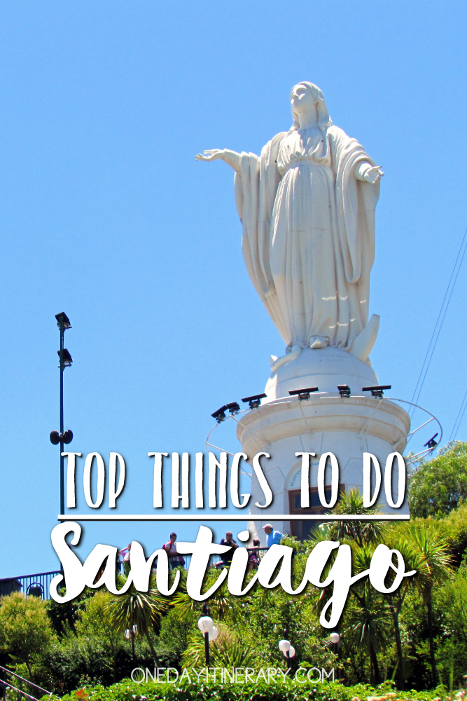 Santiago Chile Top things to do