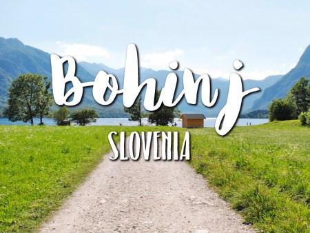 One day in Bohinj Slovenia