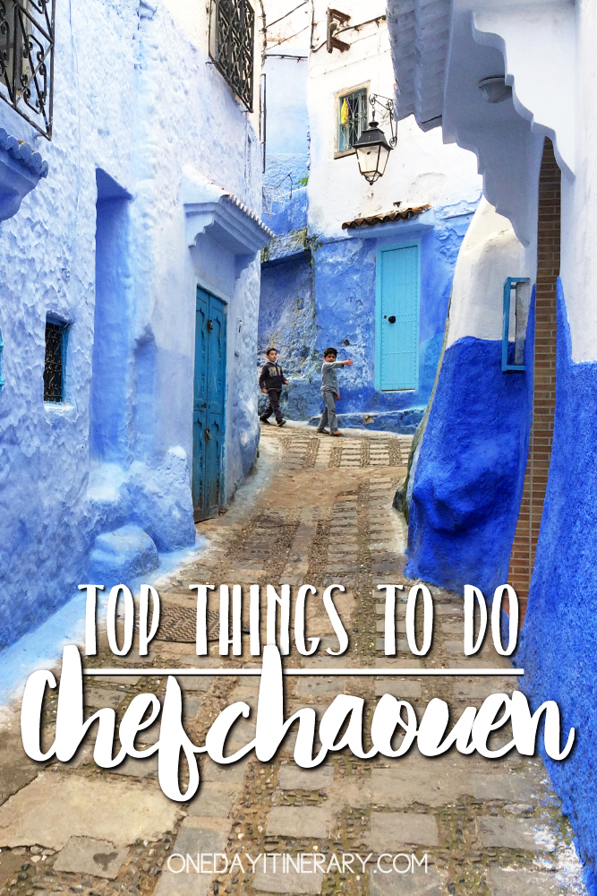Chefchaouen Morocco Top things to do